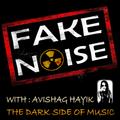 Fake Noise #44// THE DARK SIDE OF MUSIC // 09-06-21