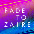Fade to Zaire with Elles - Thursday 18th May 2017