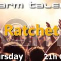 Warm Talent 2 - Ratchet