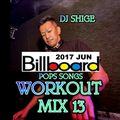 Workout Mix 13 (2017 Jun) Billboard pops songs