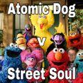 Atomic Dog v Street Soul