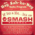 The Hey Sah-Lo-Ney, all SMASH Records, Radio Spectacular!