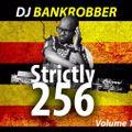 dj bankrobber strictly 256 vol 1