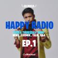 HAPPY RADIO EP.1 - presented by DJ MA$A a.k.a Happy