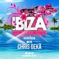 Ibiza World Club Tour Radioshow - Guest Chris Gekä