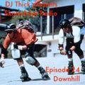 Skateshop Radio: Episode 24 - Downhill