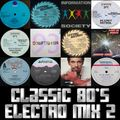 Classic 80's Electro Mix The Second - Street Sounds Style