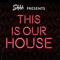 This Is Graeme Park: Shhh... presents This Is Our House 29APR17 Live DJ Set
