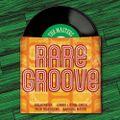 De La Rare Groove