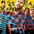 First Friday October 2021 Trap Mix 100% Explicit