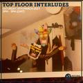 Top Floor Interludes w/ Chantz & Lish 6th March 2021