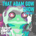 THAT ADAM GOW SHOW - Blue Eyed Soul