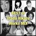 Hikaru Utada Best Works Mix [宇多田ヒカル]