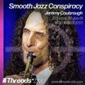 The Smooth Jazz Conspiracy w/ Jeremy Coubrough - 20-Jul-19 (Threads*ZKU)