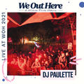 DJ Paulette   We Out Here 2021
