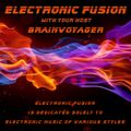 """Brainvoyager """"Electronic Fusion"""" #305 (""""DiN Hours 1"""") – 10 July 2021"""