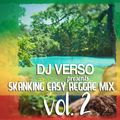 Skankin easy  vol. 2  roots reggae mix - DJ VERSO