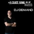 Crate Gang Radio Ep. 97: DJ Demand