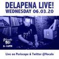 DELAPENA LIVE 06.03.20 B