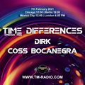 Coss Bocanegra - Guest Mix - Time Differences 456 (7th February 2021) on TM-Radio