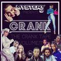 @DJMYSTERYJ - #TheCrankTape Volume 17