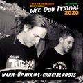 Wee Dub Festival Warm-Up Mix #4: Crucial Roots