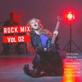 Rock Mix vol 02 (Classic Dance Floor Fillers)