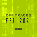Off Tracks Music Marathon (Feb 2021)