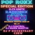 POP ROXX HALLOWEEN SPECIAL EDITION WITH SPECIAL GUEST/DJ P ROCKSTEADY CREW-DJ CONTROL DJ MARK MARTIN