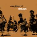 Nicola Conte & Cloud Danko - Love Flower vol. 13