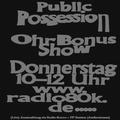 Public Possession Ohr Bonus Show Nr. 31