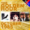 THE GOLDEN HOUR : OCTOBER 1985