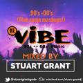 Re* Vibe Night Mix - 90's & 00's