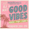 DJM4t - Good Vibes  (19-06-20)