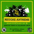 Run Di Danz - Reggae Anthems Mixtape (Serious Thing & Calabash Crew)