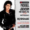 Michael Jackson Mini Mix - Overdose Friday Live Show - Dj Shinski