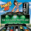 The Original 5 O'Clock Traffic Jam