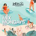 Mini Mix Mondays EP. 03 (Hot Girl Summer)   INSTAGRAM @Metasis_   R&B/ Hip Hop/ Dancehall