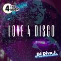 DJ DivaJ - 4 The Music Exclusive - Love 4 Disco - ALL 4 DISCO
