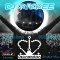DJ Rikkee - Rejuvenation 'Feel The Force' SAT 9th NOV 2019
