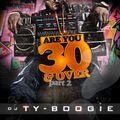 "DJTYBOOGIE PRESENTS ""ARE 30 & OVER"" 80'S & 90'S HIPHOP & BLENDS"