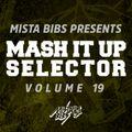 Mista Bibs - Mash It Up Selector 19 (Urban Edition)