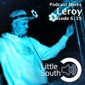 Episode 6/19 | Leroy | Podcast Mixes