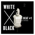 White  x  Black  source HOUSE BEAT vol#1
