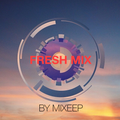 Fresh Mix Episode 23
