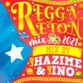 DJ HAZIME & DJ INO Reggaeton Mix 2021