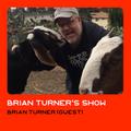 Brian Turner show w/ Brian Turner #5