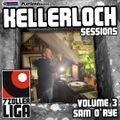 Kellerloch Sessions Volume 3 - Sam O'Rye