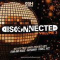 DiscConnected Volume 3 (mixed by Funk and House, nathanian & Franzz Jazz)