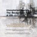 Unexplained Sounds - The Recognition Test # 195